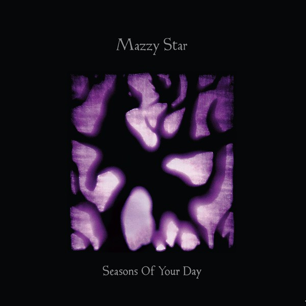 Mazzy-Star-Seasons-Of-Your-Day-review