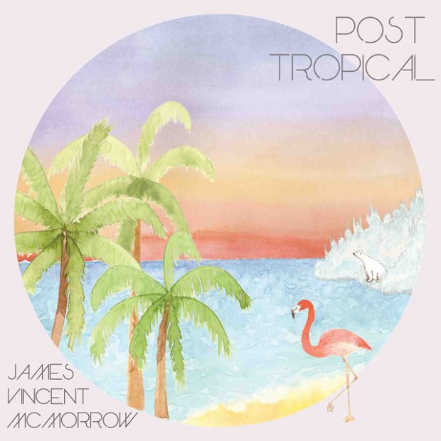 james-vincent-mc-post-tropical-620x620