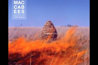 Plats 27: Given To The Wild – The Maccabees