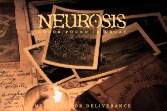 Plats 30: Honor Found In Decay – Neurosis