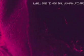"""So High"" – La Hell Gang"