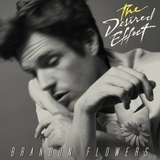 BrandonFlowers_TheDesiredEffect