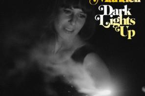 Eleni Mandell – Dark Lights Up