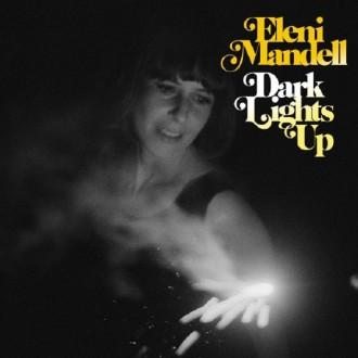 Eleni-Mandell__cov__Dark-Lights-Up-e1435746489428