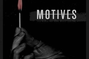 Motives – This World, Not Dead, Merely Sleeping