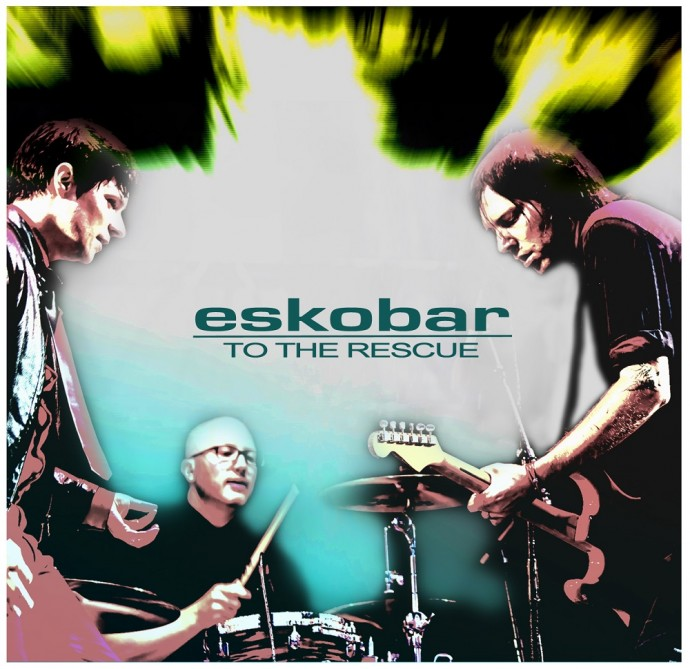 Eskobar - To The Rescue