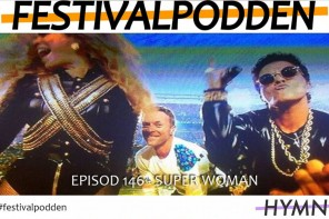 Festivalpodden: Episod 146 – Super Woman