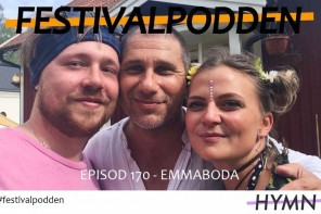 Festivalpodden: Episod 170 – Emmaboda