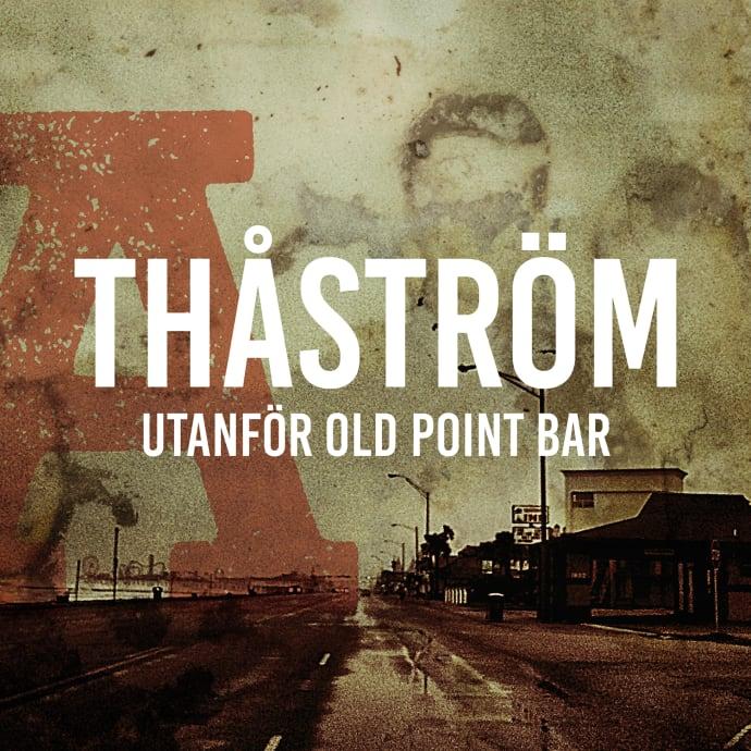 thåström old point bar cover