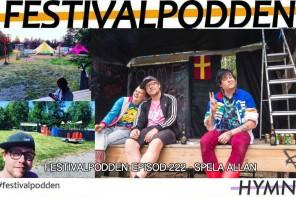 Festivalpodden: Episod 222 – Spela Allan