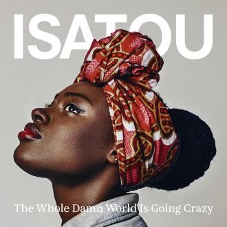 Isatou-The Whole Damn World-Digitalt original-170708_small