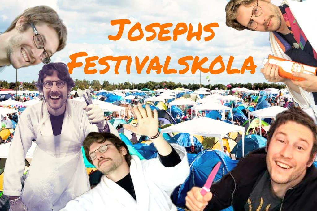 Hej och välkomna till Josephs festivalskola! Med över 20 campingfestivaler  i bagaget utan att tröttna ae79d389410f6